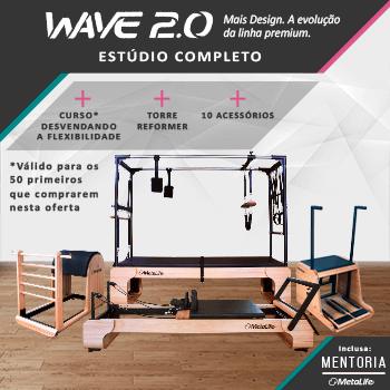 Linha WAVE 2.0 - Estúdio completo + Curso Desvendando a Flexibilidade + Mentoria MetaLife 2021